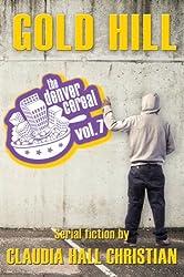 Gold Hill (Denver Cereal Book 7)