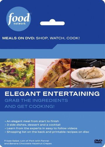 Food Network Meals on DVD: Shop, Watch, Cook! Elegant Entertaining by Michael Chiarello / Ina ()