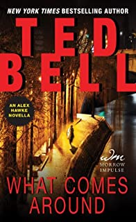 Book Cover: What Comes Around: An Alex Hawke Novella