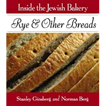 Inside the Jewish Bakery: Rye & Other Breads