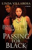 Passing for Black, Linda Villarosa, 0758223870
