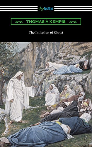 The Imitation of Christ (Translated by William Benham with an Inroduction by Frederic W. Farrar)