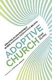 Adoptive Church: Creating an Environment Where