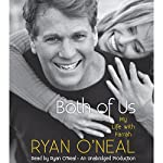 Both of Us: My Life with Farrah | Ryan O'Neal,Jodee Blanco,Kent Carroll