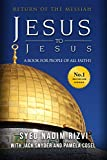 Jesus to Jesus: Return of The Messiah, The Second Coming, a Book for People of All Faiths