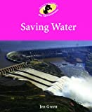 Saving Water, Jen Green, 1615333479