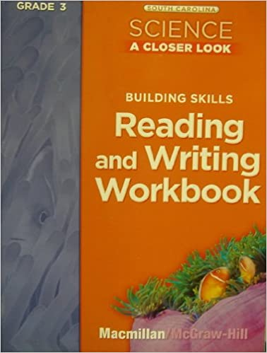 Building Skills Reading And Writing Workbook Grade 3 South Carolina Science A Closer Look