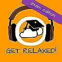 Get Relaxed Exams! Prüfungsangst überwinden mit Hypnose! Hörbuch von Kim Fleckenstein Gesprochen von: Kim Fleckenstein