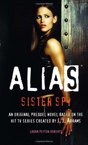 Download Sister Spy (Alias) PDF