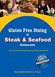 Gluten Free Dining in Steak and Seafood Restaurants (Let's Eat Out Around The World Book 7)