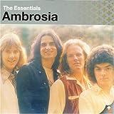 Ambrosia - The Essentials by Ambrosia (2002-06-18)