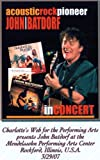 John Batdorf DVD / Acoustic Rock Pioneer Live in Concert Live At Charlotte's Web March 2007