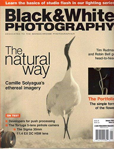 Black & White Photography Magazine, Issue 55 (January, 2006)