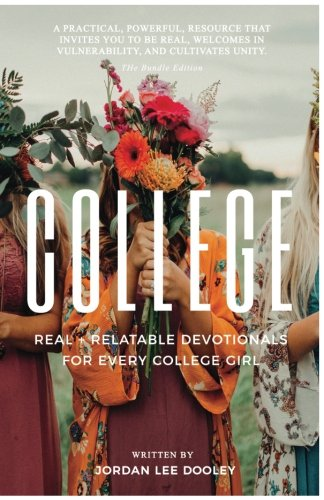 College: Real & Relatable Devotionals for Every College Girl
