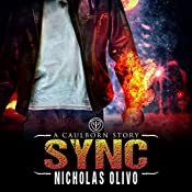 Sync: A Caulborn Story, Book 1.5   Nicholas Olivo