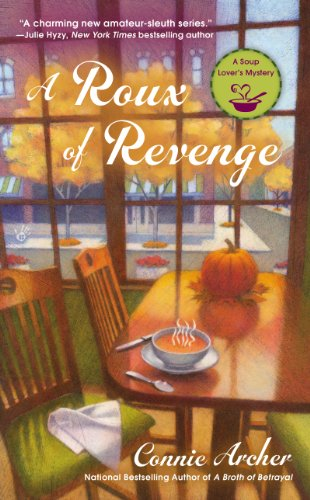 A Roux of Revenge (A Soup Lover's Mystery Book 3) -