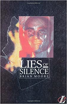 Lies of Silence (New Longman Literature) by Brian Moore (1991-09-30)