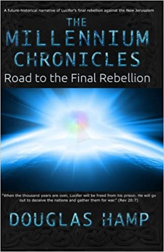 The millennium chronicles road to the final rebellion douglas m the millennium chronicles road to the final rebellion douglas m hamp 9781492795520 amazon books fandeluxe Images