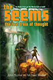 The Seems: The Lost Train of Thought