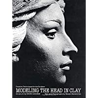 Modeling The Head In Clay (Practical Craft Books)