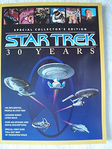 Star Trek 30 Years Special Collector's Edition with Pull-out Map of Federation Space (Collectors Toy Magazine)