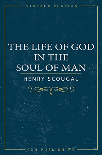 The Life of God in the Soul of Man cover