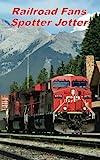 Railroad Fans Spotter Jotter: Canadian Edition (Enthusiasts Spotter Jotter)