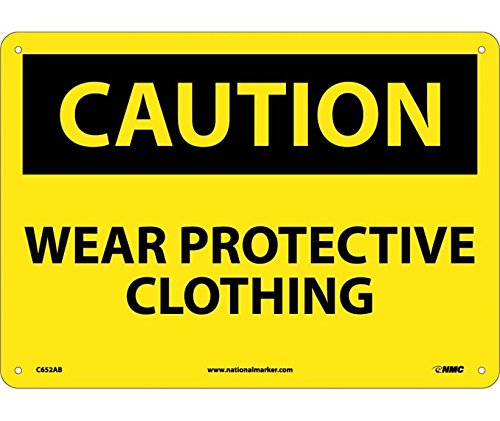 CAUTION, WEAR PROTECTIVE CLOTHING, 10X14, .040 ALUM