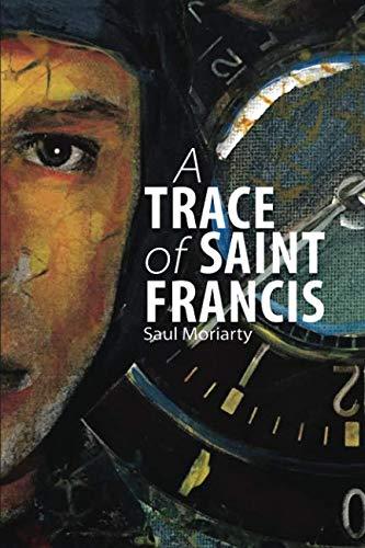 Download A Trace of Saint Francis PDF