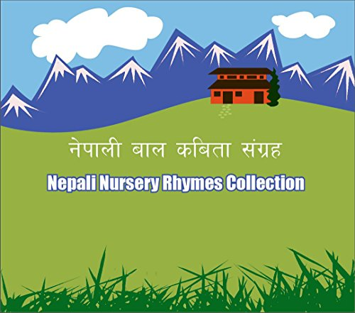 - Nepali Nursery Rhymes Collections