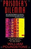 img - for Prisoner's Dilemma: John von Neumann, Game Theory, and the Puzzle of the Bomb book / textbook / text book