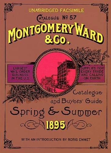Montgomery Ward Catalogue of 1895 (Dover Pictorial Archive) ()
