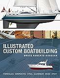 : Illustrated Custom Boatbuilding