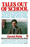 Tales Out of School, Patrick Welsh, 0140094423
