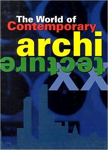 The World Of Contemporary Architecture Francisco Asensio Cerver