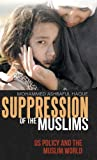 Suppression of the Muslims, Mohammed Ashraful Haque, 1480800244