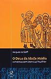 capa de O Deus Da Idade Média