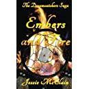 Embers and Fire (The Dreamcatchers Saga) (Volume 3)