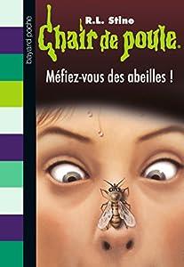 """Afficher """"Méfiez-vous des abeilles !"""""""
