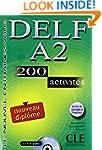 DELF A2 - Nouveau dipl�me: 200 activi...