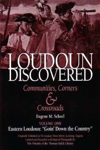 Loudoun Discovered Vol One : Eastern Loudoun: