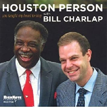 Image result for saxophonist Houston Person and Bill Charlap piano you taught my