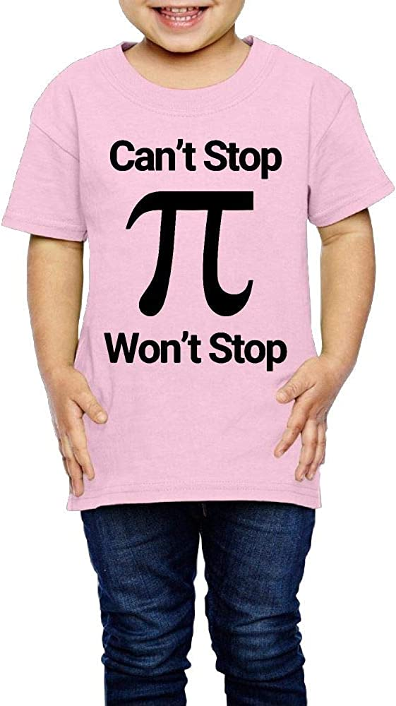 XYMYFC-E Cant Stop Wont Stop Pi Day 2-6 Years Old Children Short Sleeve T-Shirt