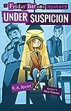 Under Suspicion: A Friday Barnes Mystery (Friday Barnes Mysteries)