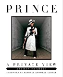 Book cover from Prince: A Private View by Afshin Shahidi