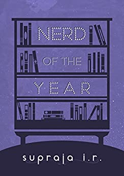 Nerd of the Year by [I.R., Supraja]