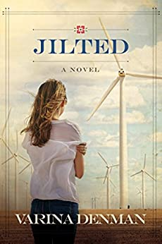Jilted: A Novel (Mended Hearts Series Book 3) by [Denman, Varina]