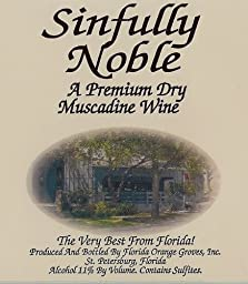 NV Florida Orange Groves Sinfully Noble DRY Muscadine Noble Fruit Wine 750 mL
