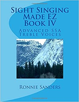 Book Sight Singing Made EZ Book IV: Advanced SSA Treble Voices: Volume 4