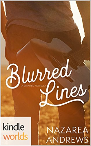 Wanted: Blurred Lines (Kindle Worlds Novella)